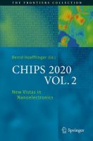 CHIPS 2020 VOL. 2 [electronic resource] : New Vistas in Nanoelectronics