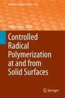 Controlled Radical Polymerization at and from Solid Surfaces [electronic resource]