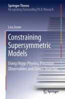 Constraining Supersymmetric Models [electronic resource] : Using Higgs Physics, Precision Observables and Direct Searches