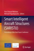Smart Intelligent Aircraft Structures (SARISTU) [electronic resource] : Proceedings of the Final Project Conference