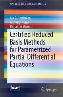 Certified Reduced Basis Methods for Parametrized Partial Differential Equations [electronic resource]