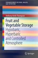 Fruit and Vegetable Storage [electronic resource] : Hypobaric, Hyperbaric and Controlled Atmosphere