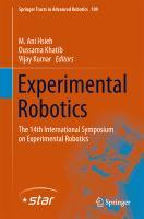 Experimental Robotics [electronic resource] : The 14th International Symposium on Experimental Robotics