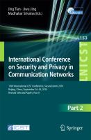 International Conference on Security and Privacy in Communication Networks [electronic resource] : 10th International ICST Conference, SecureComm 2014, Beijing, China, September             24-26, 2014, Revised Selected Papers, Part II