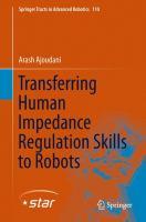 Transferring Human Impedance Regulation Skills to Robots [electronic resource]