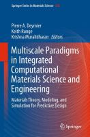 Multiscale Paradigms in Integrated Computational Materials Science and Engineering [electronic resource] : Materials Theory, Modeling, and Simulation for Predictive Design