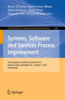 Systems, Software and Services Process Improvement [electronic resource] : 22nd European Conference, EuroSPI 2015, Ankara, Turkey, September 30 -- October 2, 2015. Proceedings