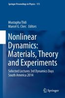Nonlinear Dynamics: Materials, Theory and Experiments [electronic resource] : Selected Lectures, 3rd Dynamics Days South America, Valparaiso 3-7 November 2014