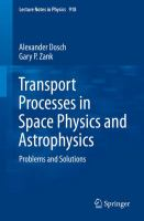 Transport processes in space physics and astrophysics : problems and solutions cover