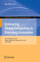 Embracing Global Computing in Emerging Economies [electronic resource] : First Workshop, EGC 2015, Almaty, Kazakhstan, February 26-28, 2015. Proceedings