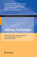 Software Technologies [electronic resource] : 9th International Joint Conference, ICSOFT 2014, Vienna, Austria, August 29-31, 2014, Revised Selected Papers