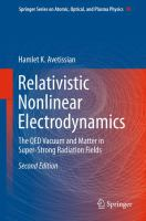 Relativistic Nonlinear Electrodynamics [electronic resource] : The QED Vacuum and Matter in Super-Strong Radiation Fields