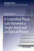 A Controlled Phase Gate Between a Single Atom and an Optical Photon [electronic resource]