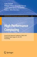 High Performance Computing [electronic resource] : Second Latin American Conference, CARLA 2015, Petrópolis, Brazil, August 26-28, 2015, Proceedings