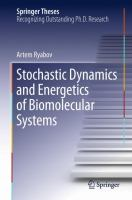 Stochastic Dynamics and Energetics of Biomolecular Systems [electronic resource]