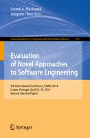 Evaluation of Novel Approaches to Software Engineering [electronic resource] : 9th International Conference, ENASE 2014, Lisbon, Portugal, April 28-30, 2014. Revised Selected Papers