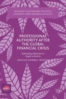Professional Authority After the Global Financial Crisis  : Defending Mammon in Anglo-America cover image