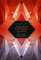 Translation and the intersection of texts, contexts and politics: historical and socio-cultural perspectives./ cover image