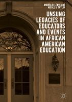 Unsung legacies of educators and events in African American education /