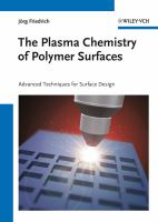 The plasma chemistry of polymer surfaces [electronic resource] : advanced techniques for surface design