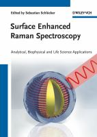 Surface enhanced Raman spectroscopy [electronic resource] : analytical, biophysical and life science applications