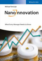 Nanoinnovation [electronic resource] : what every manager needs to know