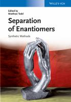 Separation of enantiomers [electronic resource] : synthetic methods