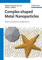 Complex-shaped metal nanoparticles [electronic resource] : bottom-up syntheses and applications