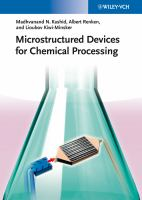 Microstructured devices for chemical processing [electronic resource]