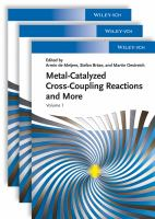 Metal Catalyzed Cross-Coupling Reactions and More [electronic resource]: 3 Volume Set