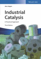 Industrial Catalysis [electronic resource]: A Practical Approach