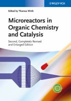 Microreactors in Organic Chemistry and Catalysis [electronic resource]