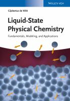 Liquid-state physical chemistry [electronic resource] : fundamentals, modeling, and applications