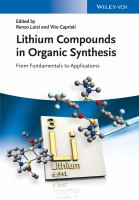 Lithium compounds in organic synthesis [electronic resource] : from fundamentals to applications