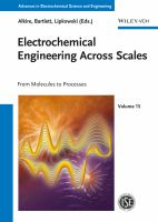 Electrochemical engineering across scales [electronic resource] : from molecules to processes