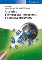 Analyzing biomolecular interactions by mass spectrometry [electronic resource]