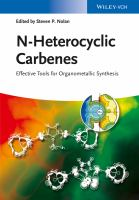 N-Heterocyclic carbenes [electronic resource] : effective tools for organometallic synthesis
