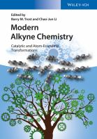 Modern Alkyne Chemistry [electronic resource]: Catalytic and Atom-Economic Transformations