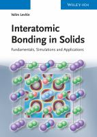 Interatomic bonding in solids [electronic resource] : fundamentals, simulation, applications