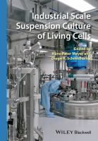 Industrial scale suspension culture of living cells [electronic resource]
