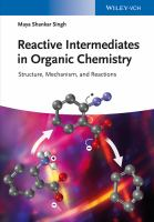 Reactive intermediates in organic chemistry [electronic resource] : structure and mechanism