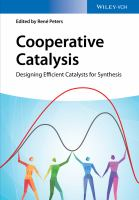 Cooperative catalysis [electronic resource] : designing efficient catalysts for synthesis