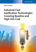 Industrial coal gasification technologies covering baseline and high-ash coal [electronic resource]