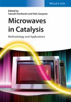 Microwaves in Catalysis [electronic resource]: Methodology and Applications