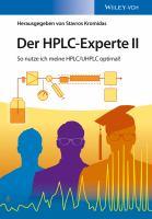 Der HPLC-experte II [electronic resource] : So nutze ich meine HPLC / UHPLC optimal!