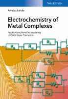 Electrochemistry of metal complexes [electronic resource] : applications from electroplating to oxide layer formation