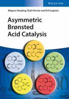 Asymmetric Brønsted Acid Catalysis [electronic resource]