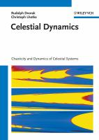 Celestial dynamics [electronic resource] : chaoticity and dynamics of celestial systems