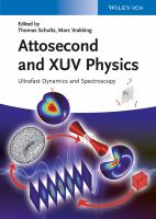 Attosecond and XUV physics [electronic resource] : ultrafast dynamics and spectroscopy