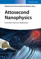 Attosecond Nanophysics - from Basic Science to Applications [electronic resource]